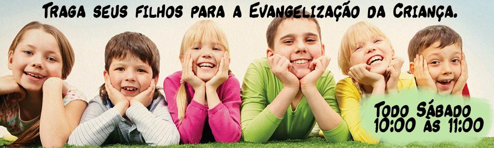 A importância da Evangelização da Criança